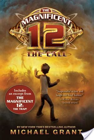 tattooed heart michael grant review of the magnificent 12 the call by michael grant