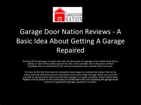 Garage Door Nation by Garage Door Nation Reviews A Basic Idea About Getting A