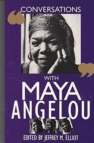 biography book about maya angelou conversations with maya angelou by jeffrey m elliot