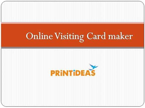 online design of visiting card online visiting card design printideas authorstream