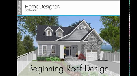 home design software roof home designer 2017 beginning roof design youtube