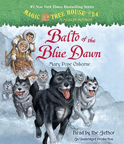 balto of the blue magic tree house r merlin mission books book balto of the blue magic tree house r merlin