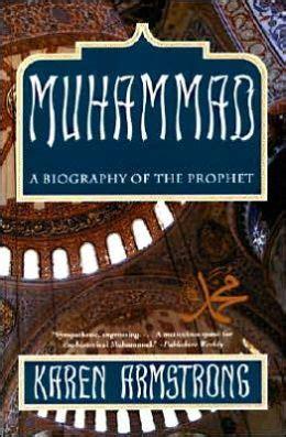 muhammad biography prophet karen armstrong pdf muhammad a biography of the prophet by karen armstrong