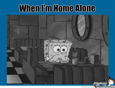 when i m home alone by adventuretimegirl meme center