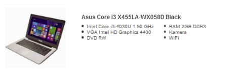 Laptop Asus I3 Asus X455la Wx058d harga laptop asus i3 murah terbaru 2017