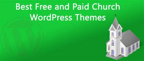 wordpress themes free or paid free and paid church wordpress themes pikandeeweb