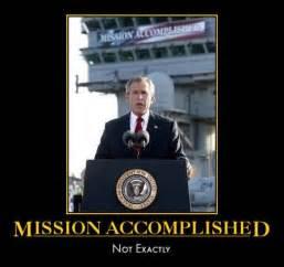 Mission Accomplished Meme - image 38470 mission accomplished know your meme