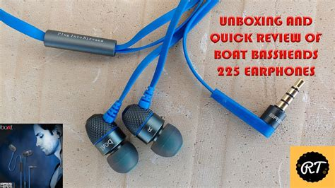 boat earphones 225 unboxing and quick review of boat bassheads 225 earphones