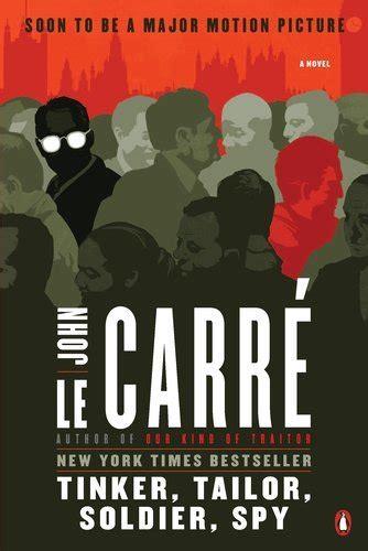 john le carr novels tinker tailor soldier spy by john le carr 233 171 anna s book corner anna s book corner
