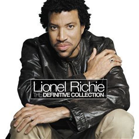 Lionel Richie Calls Himself The Greatest by Lionel Richie The Definitive Collection