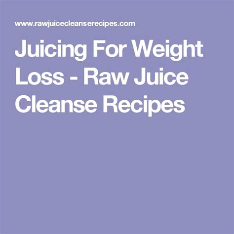 weight loss juice cleanse best 25 juice cleanse recipes for weight loss ideas only