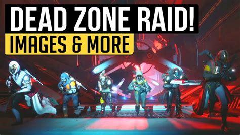 How To Find For Raid Destiny 2 Destiny 2 Raid European Dead Zone Raid Images What