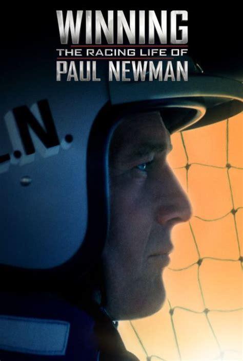 winning  racing life  paul newman wild  movies