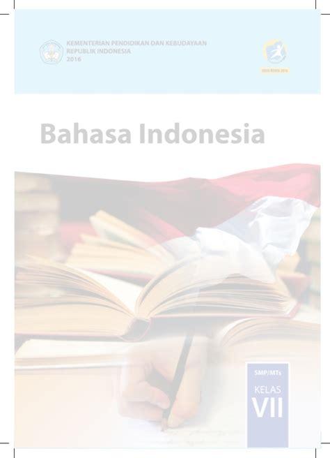 Bahasa Indonesia Smp Mts Kelas Viii bahasa indonesia kelas vii smp mts 2016 p k