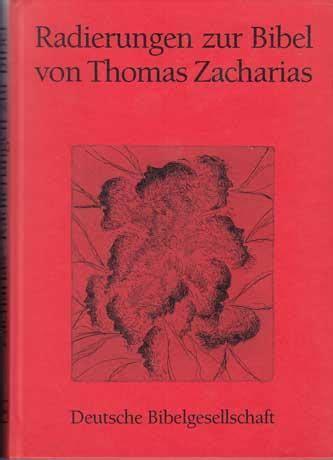 thomas zacharias radierungen bibel radierungen zur bibel von zacharias zvab