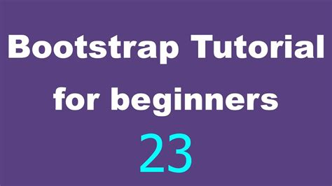 Bootstrap Tutorial On Youtube | bootstrap tutorial for beginners 23 images youtube
