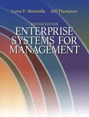 It Systems Management 2nd Edition enterprise systems for management 2nd edition rent