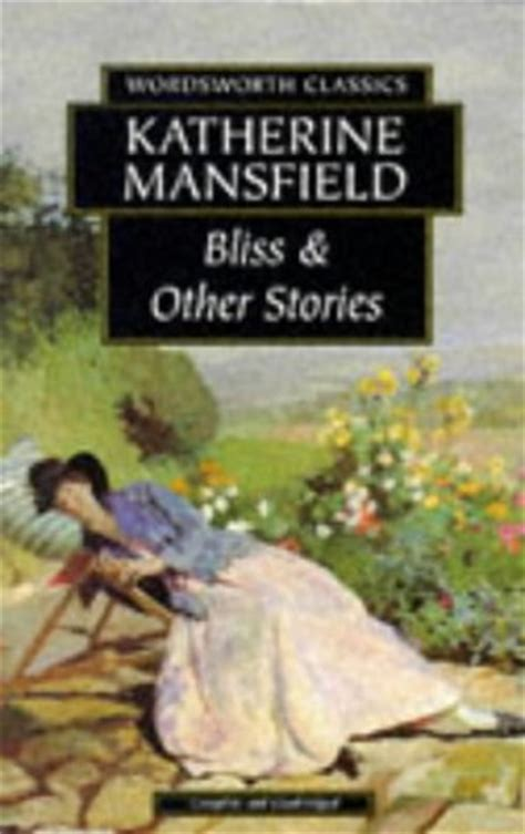 themes in katherine mansfield stories read ebook bliss other stories epub mp3 100 free