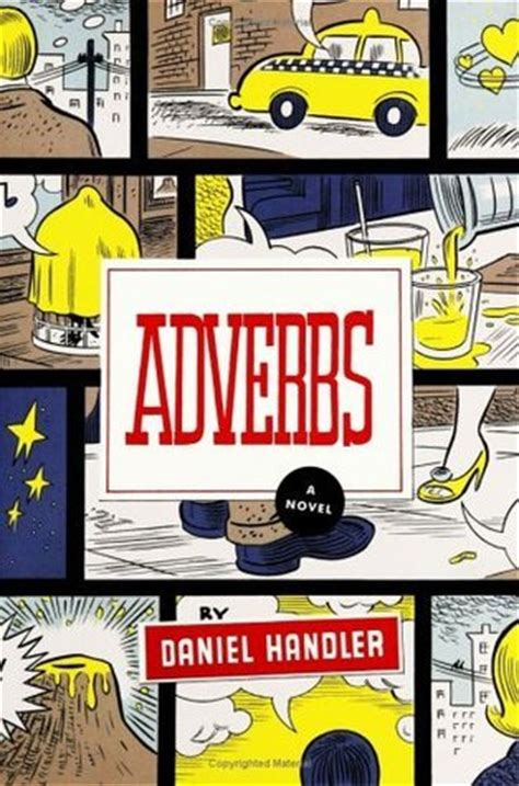 handler books adverbs by daniel handler reviews discussion bookclubs