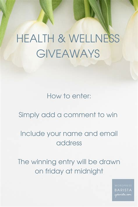 Wellness Giveaways - health wellness giveaways wpbarista blogging news for wordpress users