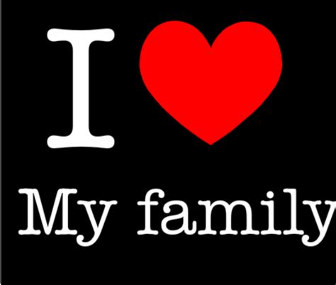imagenes i love my family i love family quotes quotesgram