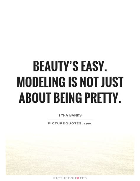 Modeling Quotes   Modeling Sayings   Modeling Picture Quotes