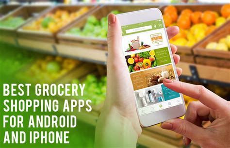 shopping apps for android best grocery shopping apps for android iphone mobileappdaily