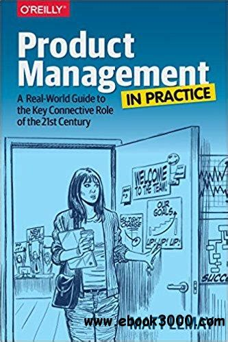 product management in practice a real world guide to the