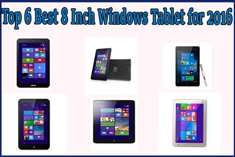 best 8 inch tablet top 6 best 8 inch windows tablet for 2016 review and