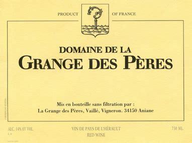 grange des peres grange des p 232 res our wines kermit lynch wine merchant