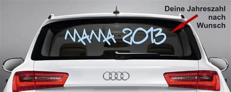 Auto Aufkleber Scheibe by Aufkleber F 252 R Autos Scheibe Quot Mama 20 Quot Wunschjahr