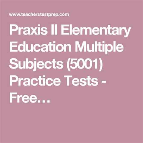 praxis ii elementary education subjects 5001 study guide test prep manual for the praxis ii subjects 1000 ideas about praxis study on math