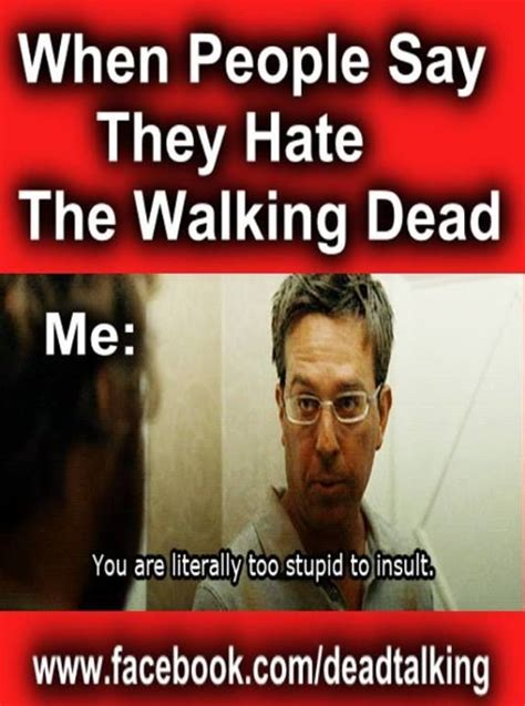 Memes The Walking Dead - the walking dead memes fight the dead fear the living