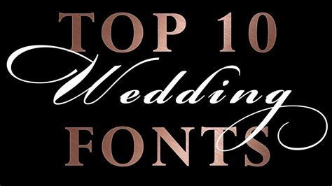 Top 10 Romantic Wedding Script Fonts   Wedding Invitations