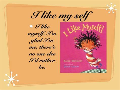 i like myself i like myself