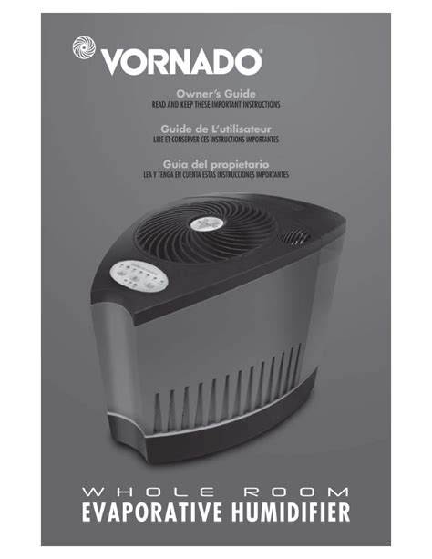 Whole Room Humidifier by Vornado Whole Room Evaporative Humidifier Owner S Guide