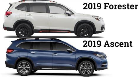 Subaru Outback 2019 Vs 2020 by 2019 Subaru Ascent Vs 2019 Subaru Forester Review