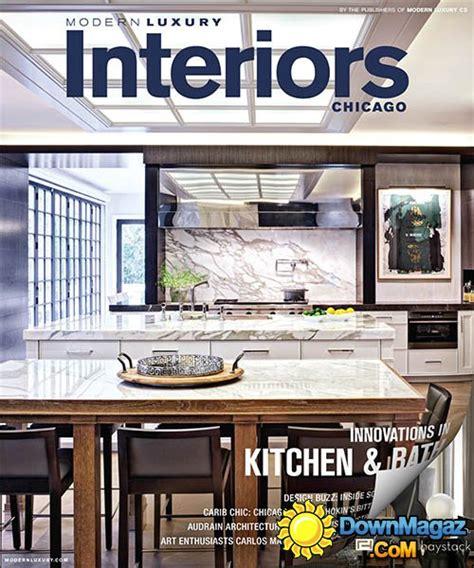 luxury home design magazine pdf modern luxury interiors chicago fall winer 2014