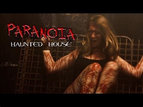 paranoia haunted house bloody chainsaw paranoia haunted house youtube