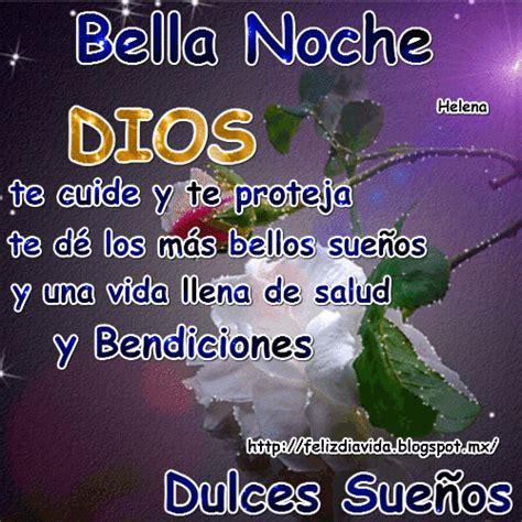 imagenes de feliz noche de luz dary feliz d 205 a a la vida dios te cuide y te proteja