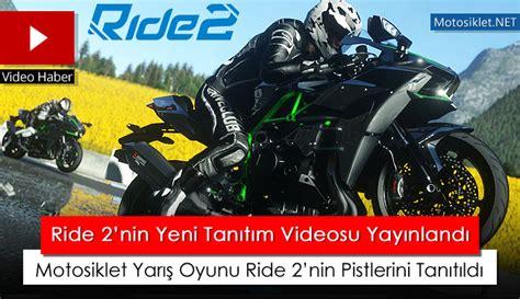 motosiklet yaris oyunu ride  nin pistleri tanitildi video