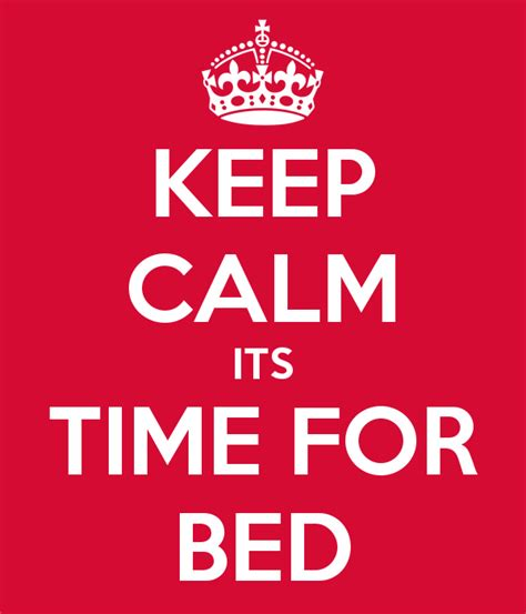 time for bed keep calm its time for bed keep calm and carry on image