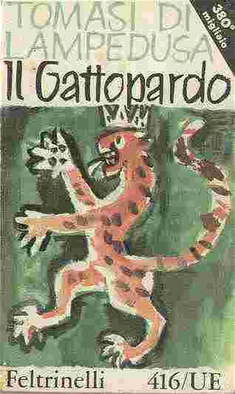 libro il gattopardo se vogliamo che tutto rimanga com 232 bisogna che tutto cambi le librerie invisibili