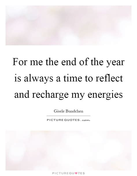 A Time To Recharge by End Of The Year Quotes Sayings End Of The Year Picture