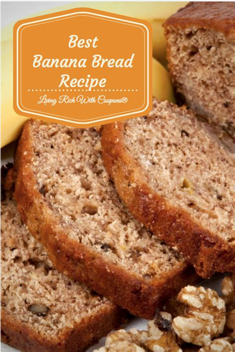 banana bread recipe   banana bread recipe living rich  coupons