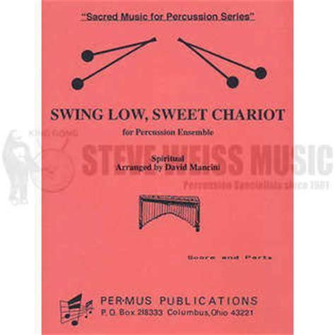 swing low sweet chariot original swing low sweet chariot arr david mancini percussion