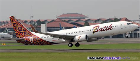 batik air bandara soekarno hatta batik air buka rute baru dari bandara soetta ke tanjung