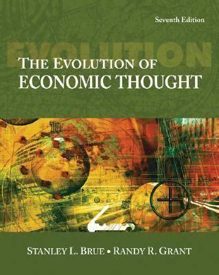 economics evolving a history of economic thought filosofia e teoria dell economia panorama auto evolution of economic thought 7th edition rent 9780324321456 0324321457