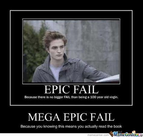 Epic Funny Memes - twilight epic fail by shorsh meme center