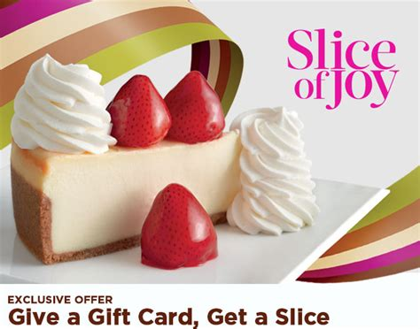 Cheesecake Factory Gift Card Discount - cheesecake factory 2 free cheesecake slices with a 25 gift card purchase